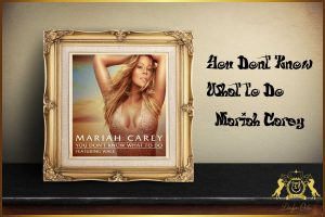 Mariah Careyの最新作『You Don't Know What To Do』は大ネタを使ったディスコ調の名曲